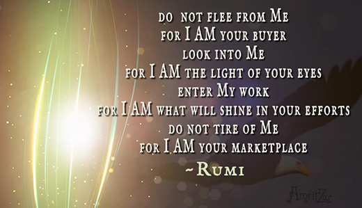 I AM your buyer - Rumi